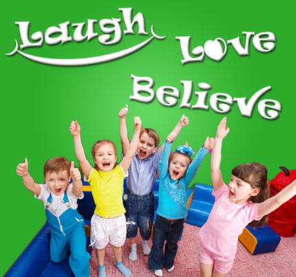 Laugh, Love, Believe